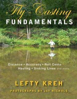 Fly-Casting Fundamentals (Paperback)