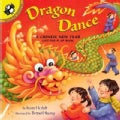 Dragon Dance a Chinese New Year: A Chinese New Year Lift-The-Flap Book (Paperback)