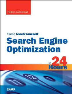 Sams Teach Yourself Search Engine Optimization (Seo) in 24 Hours (Paperback)