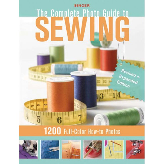 Creative Publishing International The Complete Photo Guide to Sewing