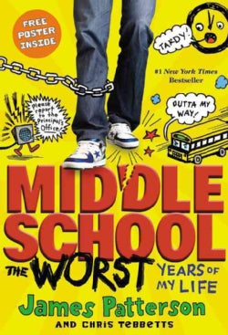 Middle School, the Worst Years of My Life (Paperback)