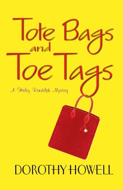 Tote Bags and Toe Tags (Hardcover)