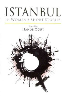 Istanbul in Women's Short Stories (Paperback)