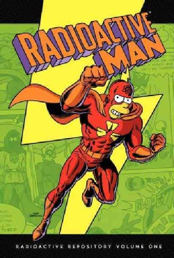 Radioactive Man 1: Radioactive Repository (Hardcover)