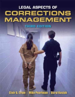 Legal Aspects of Corrections Management (Paperback)