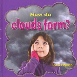 How Do Clouds Form? (Hardcover)
