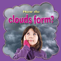 How Do Clouds Form? (Paperback)