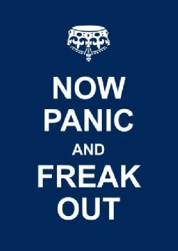 Now Panic and Freak Out (Hardcover)