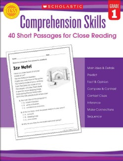 Comprehension Skills: 40 Short Passages for Close Reading, Grade 1 (Paperback)