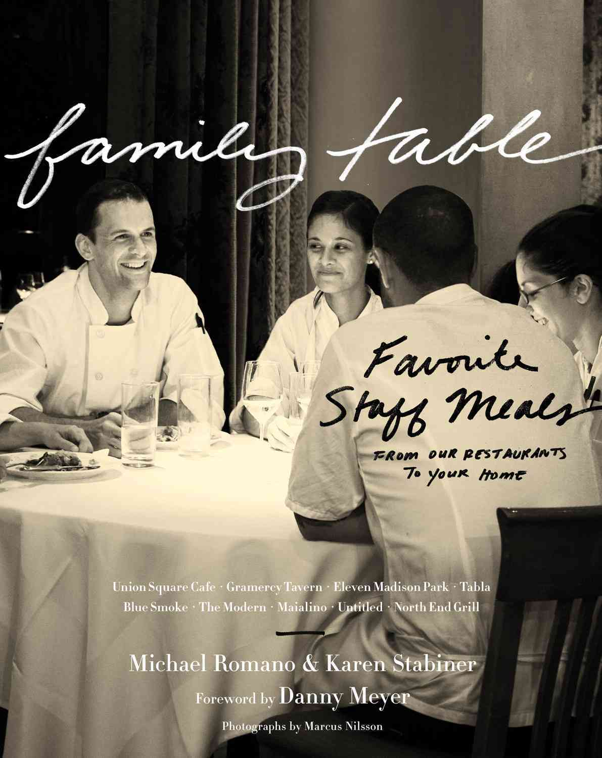 Family Table: Favorite Staff Meals from Our Restaurants to Your Home (Hardcover)
