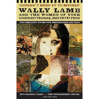 Couldn't Keep It to Myself: Testimonies from Our Imprisoned Sisters (Paperback)