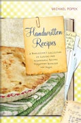 Handwritten Recipes: A Bookseller's Collection of Curious and Wonderful Recipes Forgotten Between the Pages (Hardcover)