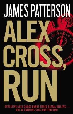 Alex Cross, Run (Hardcover)