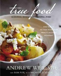 True Food: Seasonal, Sustainable, Simple, Pure (Hardcover)