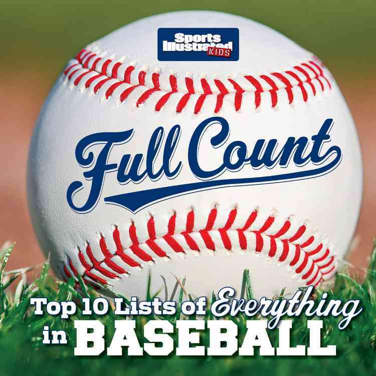 Full Count: Top 10 Lists of Everything in Baseball (Hardcover)