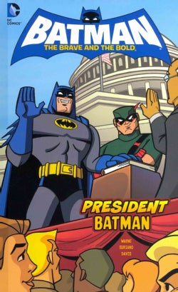 President Batman (Hardcover)
