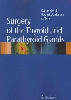 Surgery of the Thyroid and Parathyroid Glands (Paperback)