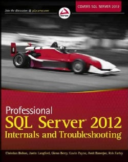 Professional SQL Server 2012 Internals and Troubleshooting (Paperback)