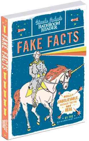 Uncle John's Bathroom Reader Fake Facts (Paperback)