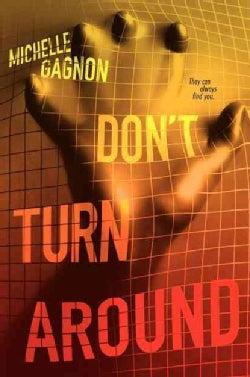 Don't Turn Around (Hardcover)
