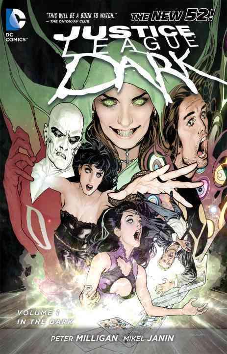 Justice League Dark 1: In the Dark (Paperback)