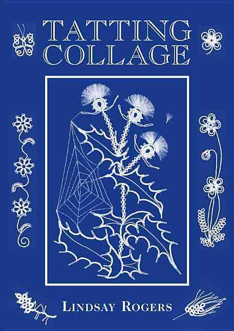 Tatting Collage (Hardcover)