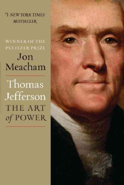 Thomas Jefferson: The Art of Power (Hardcover)