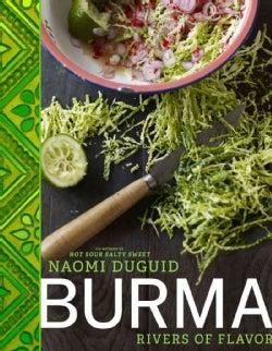 Burma: Rivers of Flavor (Hardcover)