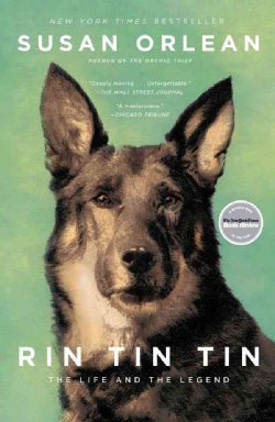 Rin Tin Tin: The Life and the Legend (Paperback)