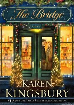 The Bridge: A Novel (Hardcover)