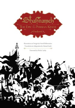 Shahnameh: The Epic of the Persian Kings (Hardcover)