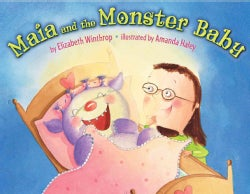 Maia and the Monster Baby (Hardcover)