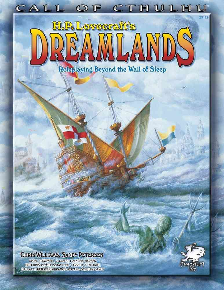 H. P. Lovecraft's Dreamlands: Roleplaying Beyond the Wall of Sleep