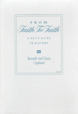 From Faith to Faith: A Daily Guide to Victory: For Women (Hardcover)