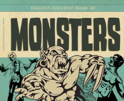 Biggest, Baddest Book of Monsters (Hardcover)