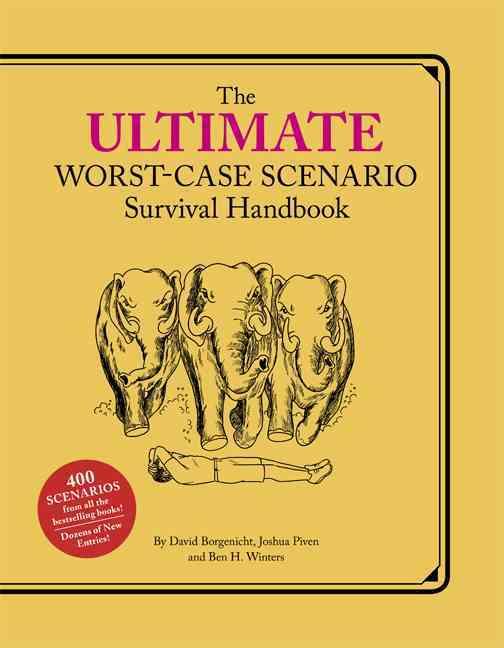 The Ultimate Worst-Case Scenario Survival Handbook (Hardcover)