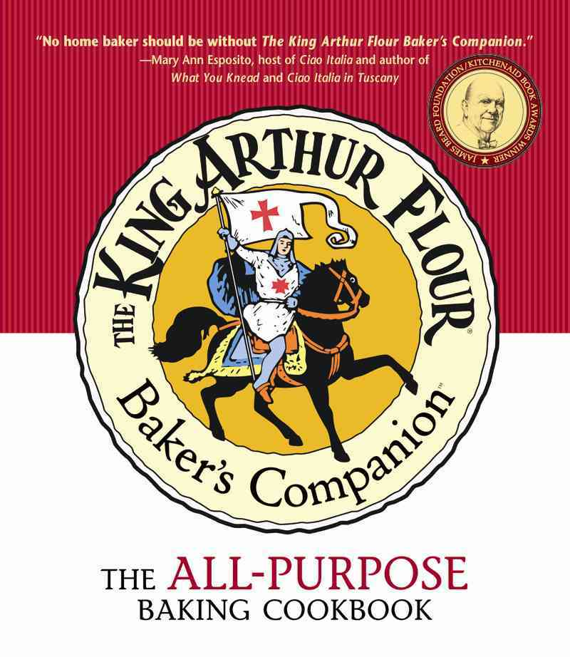 The King Arthur Flour Baker's Companion: The All-Purpose Baking Cookbook (Paperback)