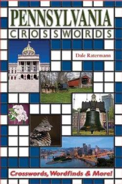 Pennsylvania Crosswords: Crosswords, Wordfind & More (Paperback)