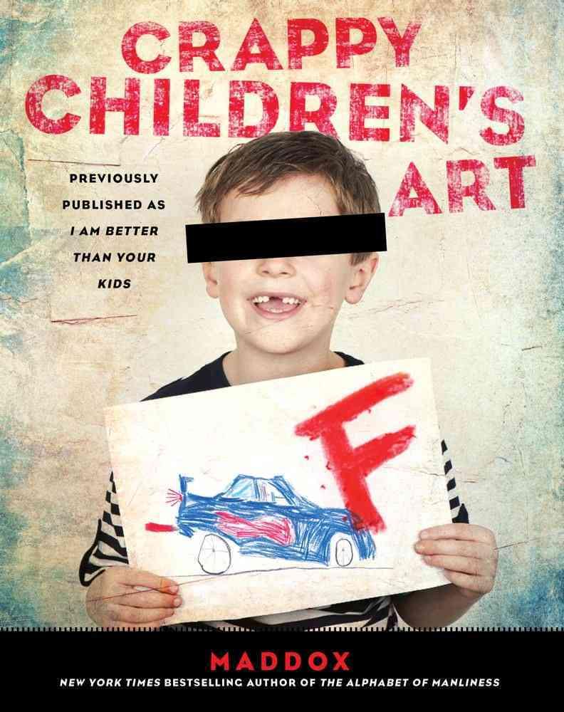 Crappy Children's Art (Paperback)