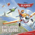 Wings Around the Globe (Paperback)