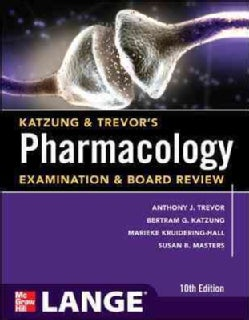 Katzung & Trevor's Pharmacology Examination & Board Review (Paperback)