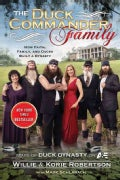 The Duck Commander Family: How Faith, Family, and Ducks Created a Dynasty (Hardcover)
