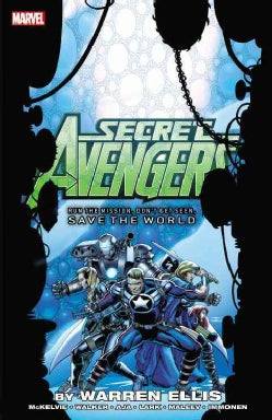 Secret Avengers: Run the Mission, Don't Get Seen, Save the World (Paperback)