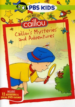 The Best Of Caillou: Caillous Mysteries And Adventures (DVD)