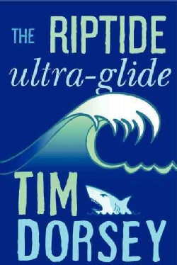 The Riptide Ultra-Glide (Hardcover)
