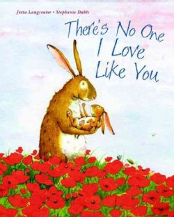 There's No One I Love Like You (Hardcover)