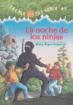 La Noche De Las Ninjas / Night Of The Ninjas (Paperback)