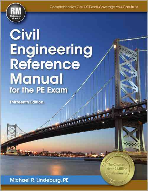 Civil Engineering Reference Manual for the PE Exam (Hardcover)