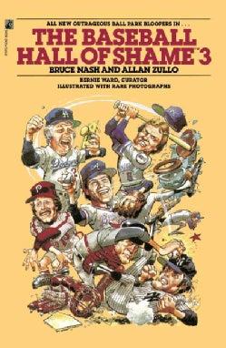 The Baseball Hall of Shame 3 (Paperback)