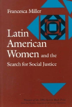 Latin American Women and the Search for Social Justice (Paperback)